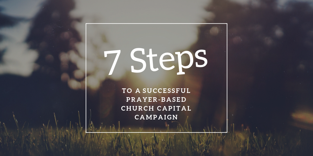 Steps to a Church Capital Campaign