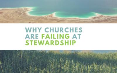 Why Are Churches Failing at Stewardship?